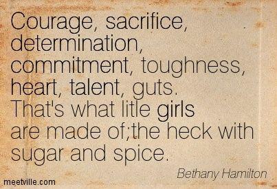 Courage sacrifice determination mitment toughness