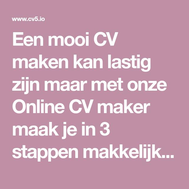 sollicitatiebrief maker Een mooi CV maken kan lastig zijn maar met onze Online CV maker  sollicitatiebrief maker