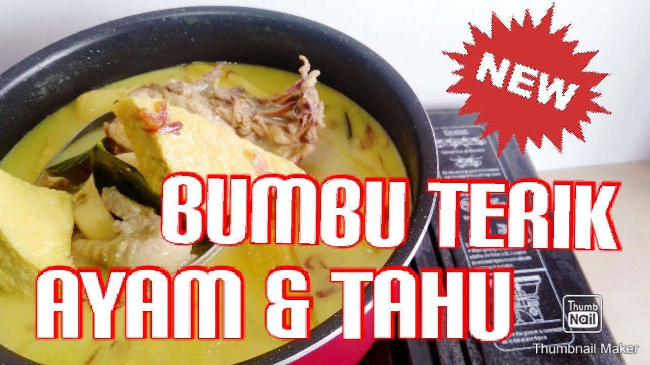 Ide Masakan Rumahan Mantul So Yummy Bumbu Terik Ayam Tahu Resep Masakan Masakan Terik