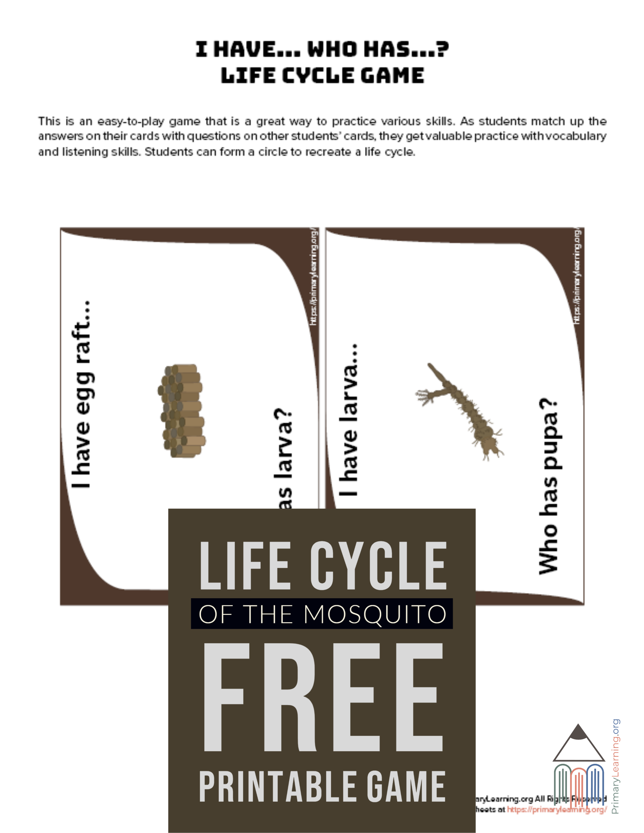 The Easy To Play Mosquito Life Cycle Game Is A Great Way