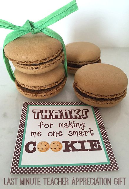 Thanks for making me one smart cookie teacher appreciation week thanks for making me one smart cookie teacher appreciation week gift with free printable tag just grab macarons from whole foods and print the tag at negle Images