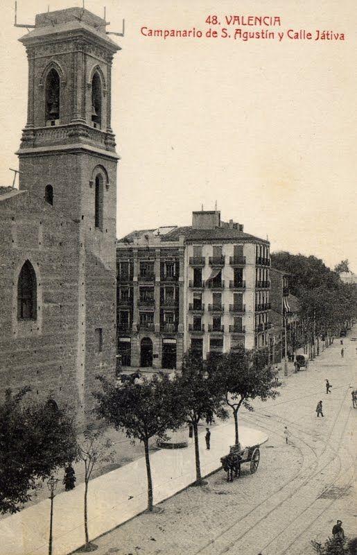 Iglesia San Agustín Con Calle Játiva En 1900 Este Edificio