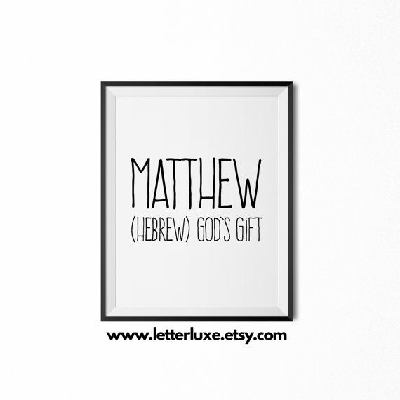 Matthew name meaning printable nursery art baby shower gift idea matthew name meaning printable nursery art baby shower gift idea inspirational typography art negle Choice Image