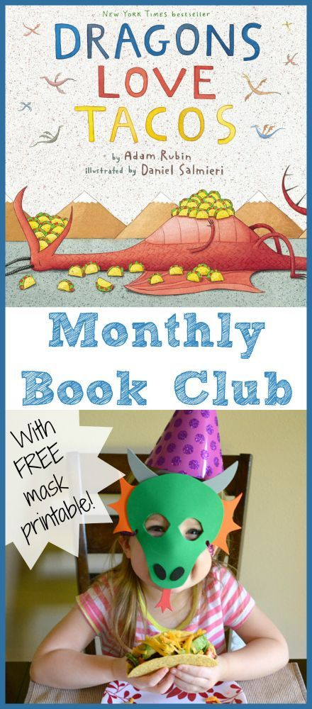 Fun book club ideas for Dragons Love Tacos- with a free mask printable!