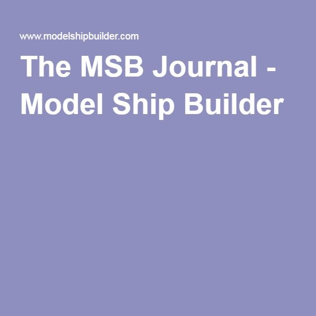 The msb journal model ship builder boats pinterest the msb journal model ship builder publicscrutiny Image collections