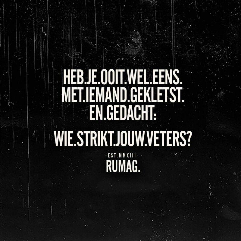 Citaten Nederlands Grappig : Veters rumag just for laughs pinterest spreuken