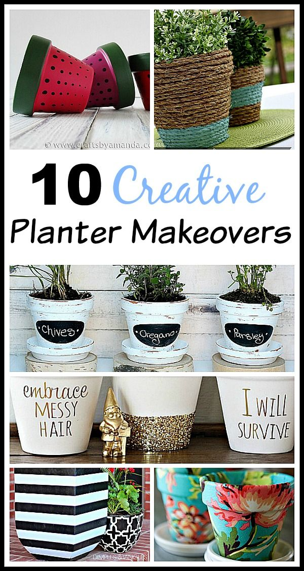 10 Creative Planter Makeovers Diy Planters Creative Planter Plastic Flower Pots