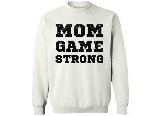 b5950fdd680b Mom Game Strong Mom Crewneck Sweatshirt Top Gift for Mom Mothers Day Wife  Mom Boss Mom Life
