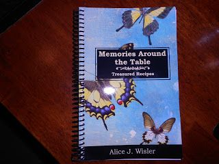 A new cookbook in memory of loved ones no longer with us.  Cherish the memories, create the recipes!  Memories Around the Table: treasured recipes is now available to order at http://www.alicewisler.com