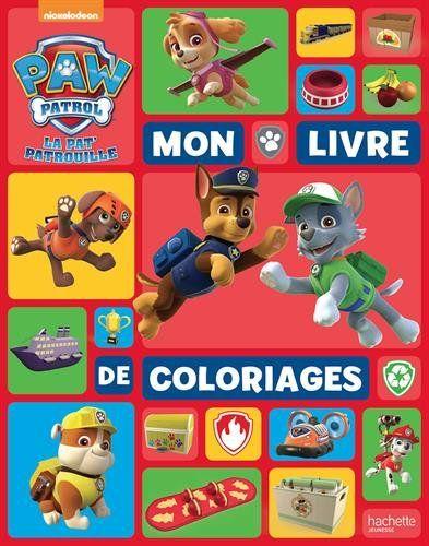 la pat 39 patrouille mon livre de coloriages jouets paw patrol pat patrouille paw patrol. Black Bedroom Furniture Sets. Home Design Ideas