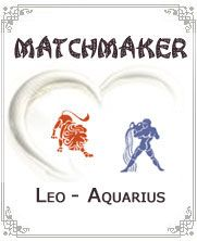 Leo Aquarius:- Many might not know, but a relationship such as the Leo Aquarius one has the advantage of making it as compared to the others. There are people who actually disregard these, especially those who are unfamiliar with the zodiac signs and those who are not dependent on such compatibilities....