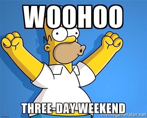 Woohoo Three Day Weekend Homer Simpson Woohoo Homer Simpson The Simpsons Simpsons Cartoon
