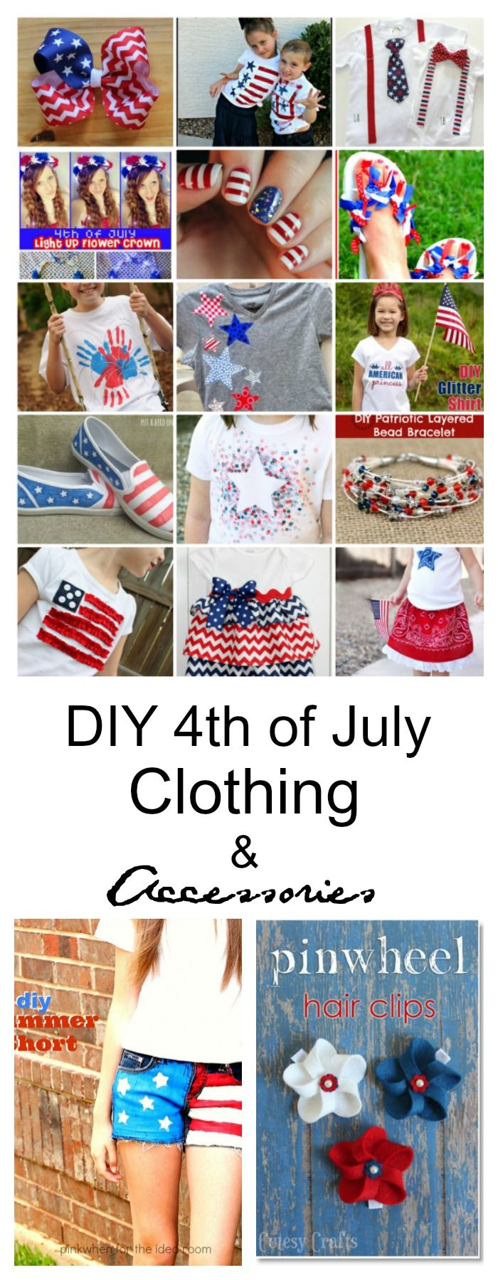 Diy 4th Of July Clothing And Accessories 4th Of July Outfits July Crafts 4th Of July