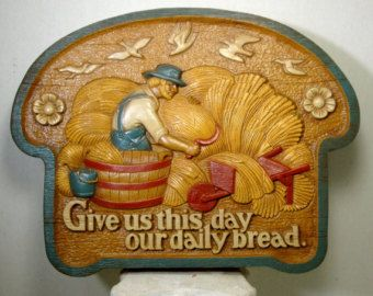 Kitsch Kitchen Prayer, 1980s Plastic Bread Slice Wall Hanging, Give us This Day, Our Daily Bread, Made In U.S.A.