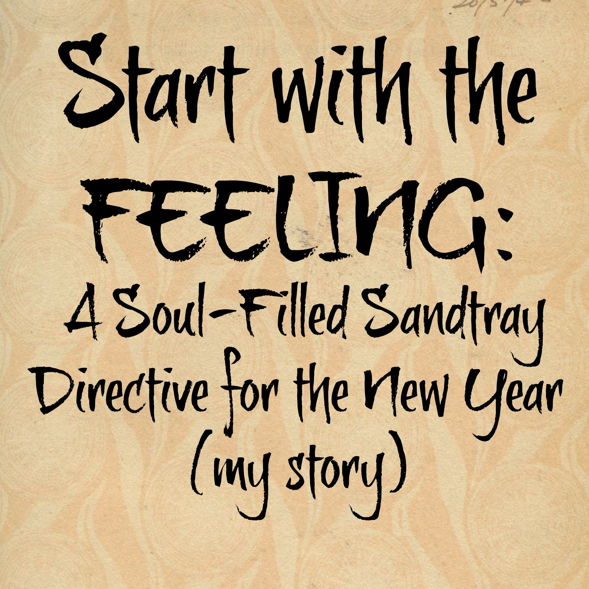 Set Soul Filled Goals Using The Sandtray My Story