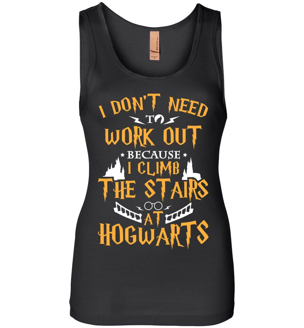 I Don't Need To Work Out Because I Climb The Stairs At Hogwarts Women Jersey Tank - The Muggle Land Co.