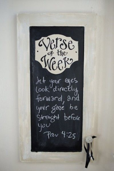 Wall decor diy group art project pinterest scriptures verse of the week chalkboard i want to find a way to diy this this one is an old cabinet door or you could use an elongated picture frame solutioingenieria Choice Image