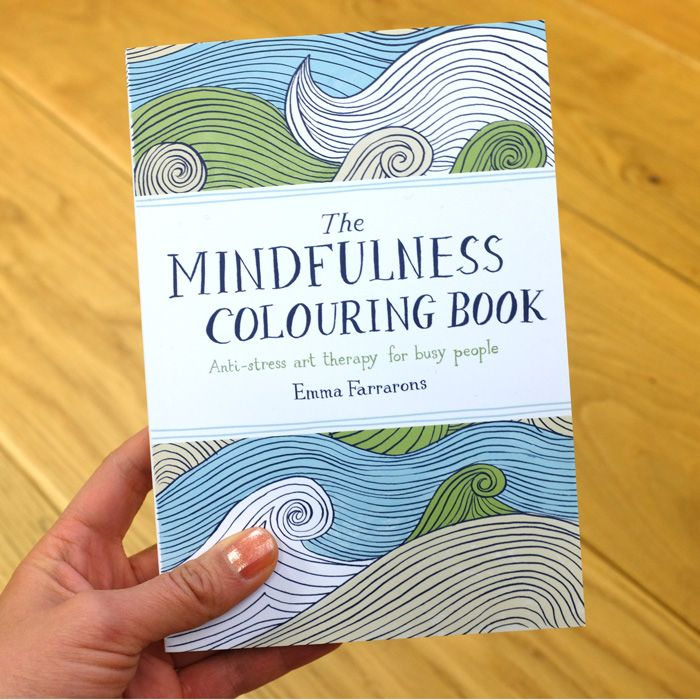 The Mindfulness Colouring Book By Emma Farrarons Anti Stress Coloring