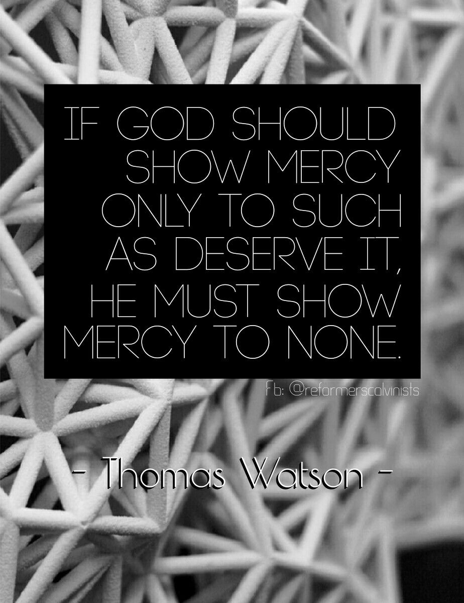 God's Mercy Quotes Christian Quotes  Thomas Watson Quotes  God's Mercy  Grace