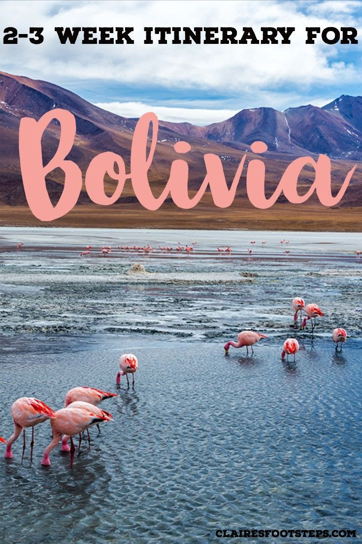 3 Weeks in Bolivia Itinerary for Adventure Seekers | Claire's Footsteps