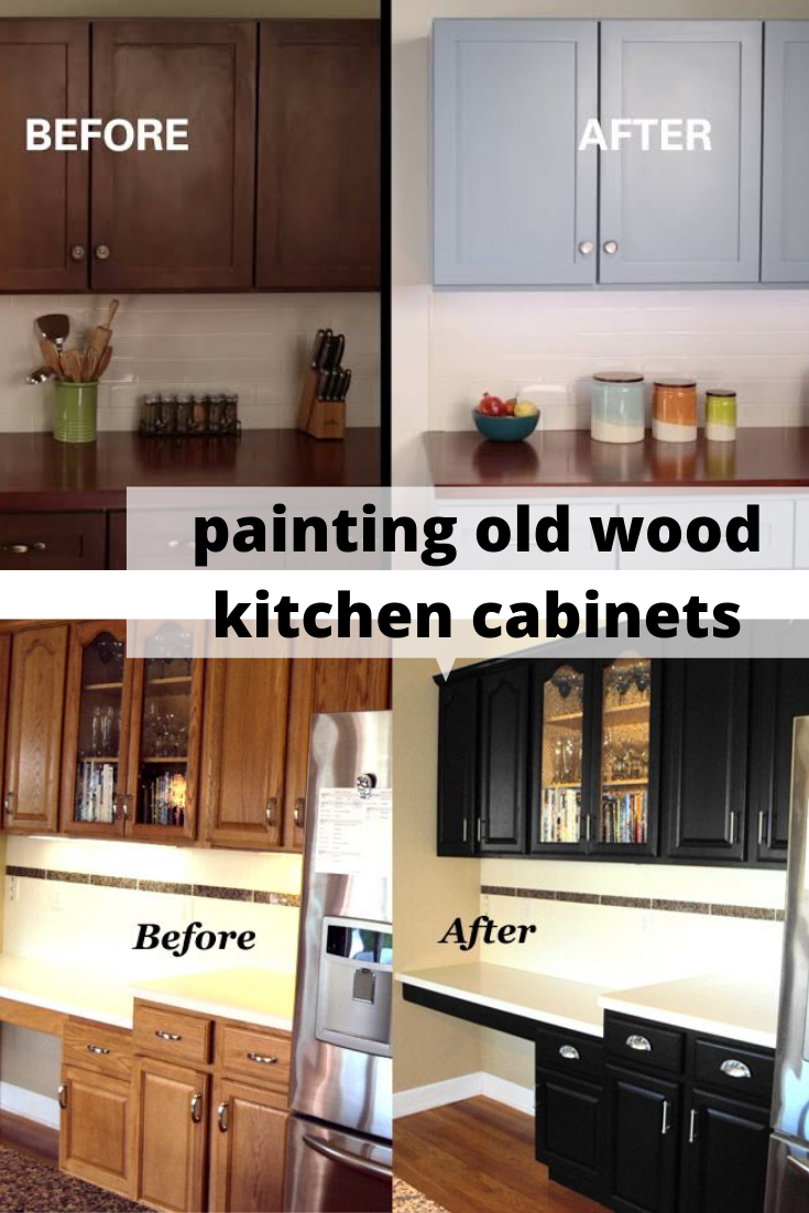 Painting Old Wood Kitchen Cabinets Wood Kitchen Cabinets Kitchen Cabinets Before And After Repainting Kitchen Cabinets