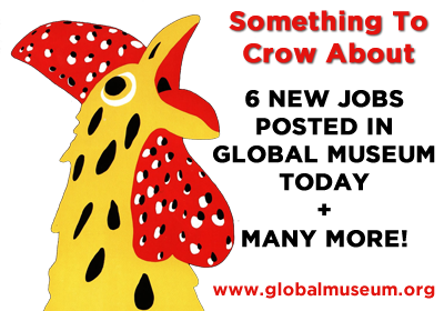 Six New Museum Jobs Posted In Global Museum S Jobs Section Today