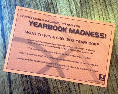 March Yearbook Madness! Raffle off a yearbook to any student that ...