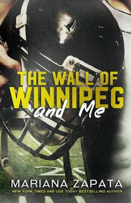 Romance and Fantasy for Cosmopolitan Girls: THE WALL OF WINNIPEG AND ME by Mariana Zapata