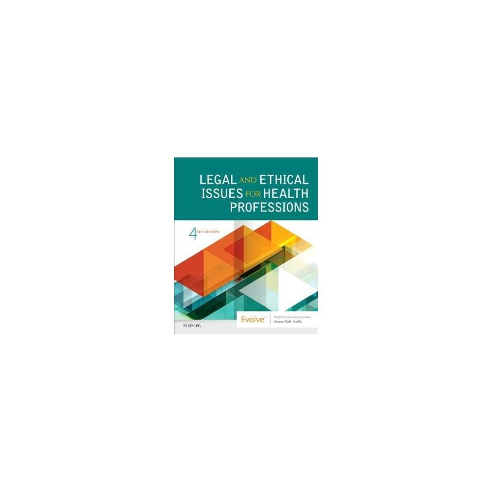 Legal and Ethical Issues for Health Professions - by M.D. Jaime Nguyen  (Paperback)