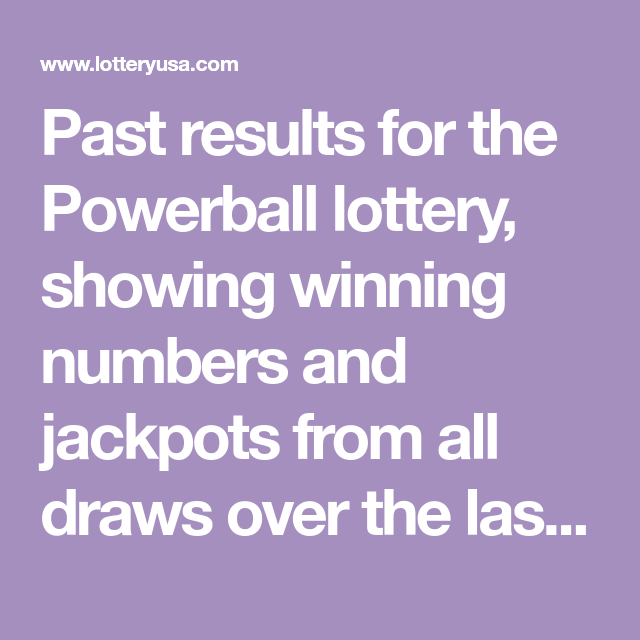 Past results for the Powerball lottery, showing winning