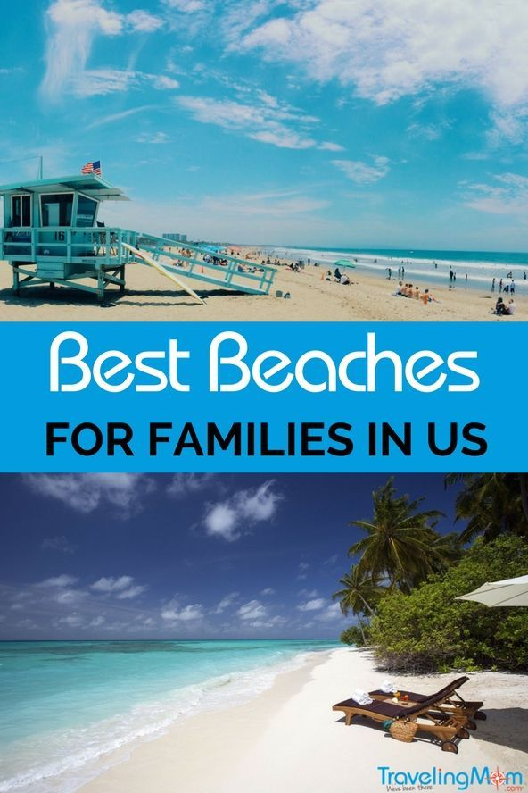 Best Beaches For Families In The Us Traveling Mom Beach Vacation Spots Best Family Vacation Spots Us Beach Vacations