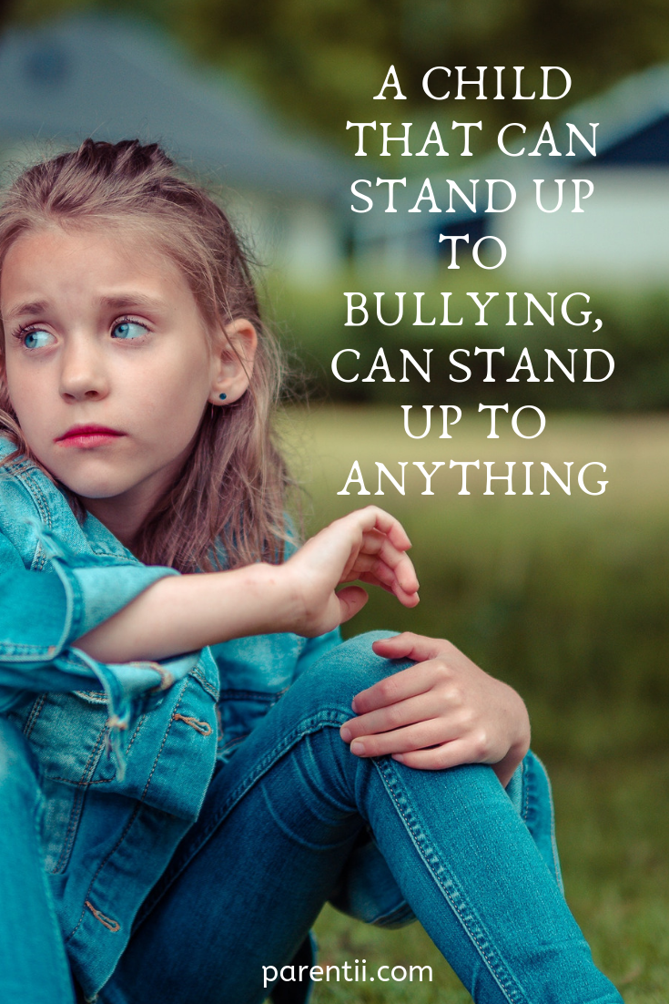 9 Potent Ways To Bully Proof Your Child Parentii Bullying Quotes Child Bullying Bully Proof