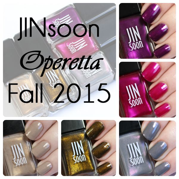 JINsoon Fall 2015 Operetta Collection Swatches & Review | Swatch ...