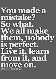 Learning From Mistakes Quotes And Sayings