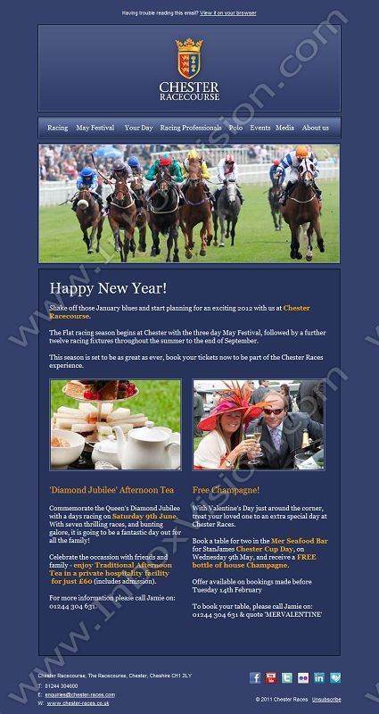 Company:    Chester Race Company Ltd    Subject:    New Offers for 2012 Season                 INBOXVISION is a global database and email gallery of 1.5 million B2C and B2B promotional emails and newsletter templates, providing email design ideas and email marketing intelligence http://www.inboxvision.com/blog