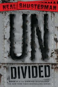 UnDivided (Unwind Dystology Series #4)
