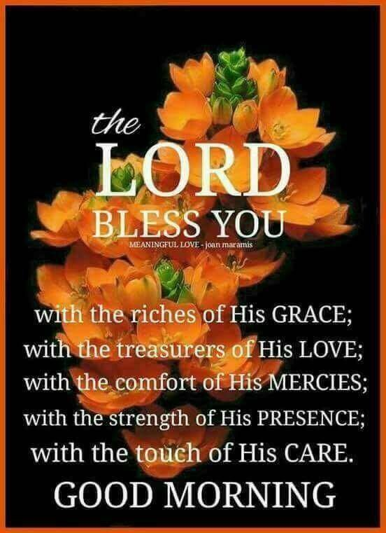 The Lord Bless You Good Morning Good Morning Good Morning Quotes