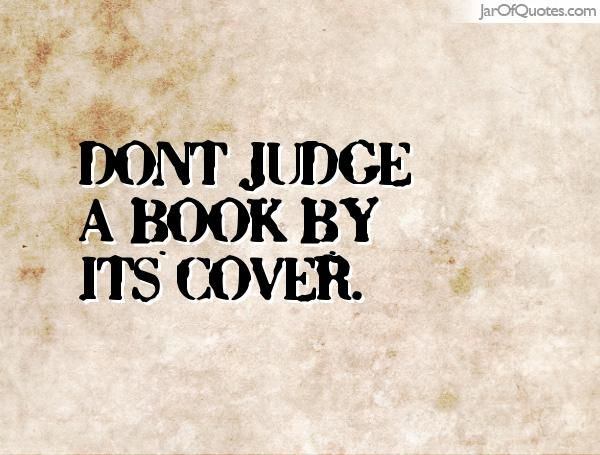 don t judge a book by its cover examples