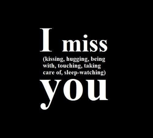 I Miss Kissing, Hugging, Being You