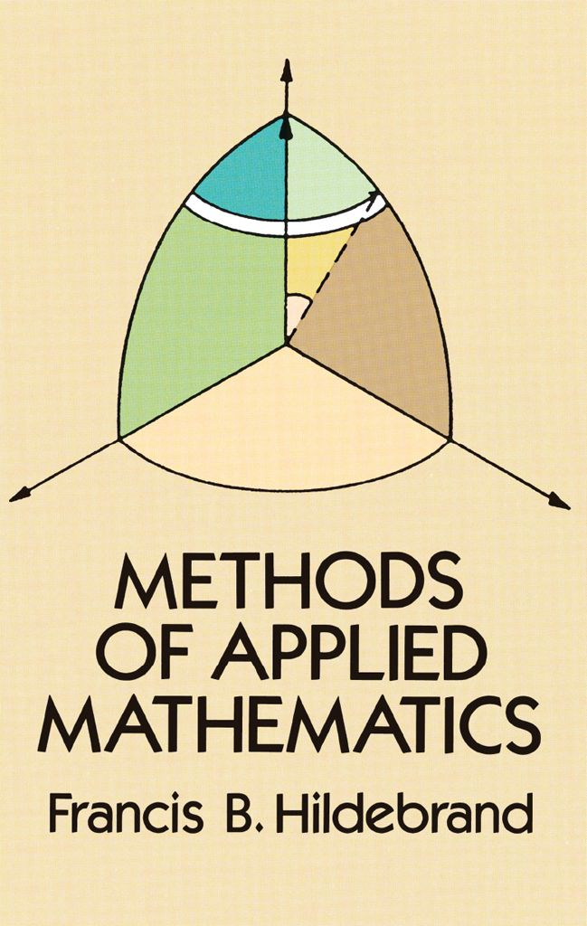 Methods Of Applied Mathematics By Francis B Hildebrand This