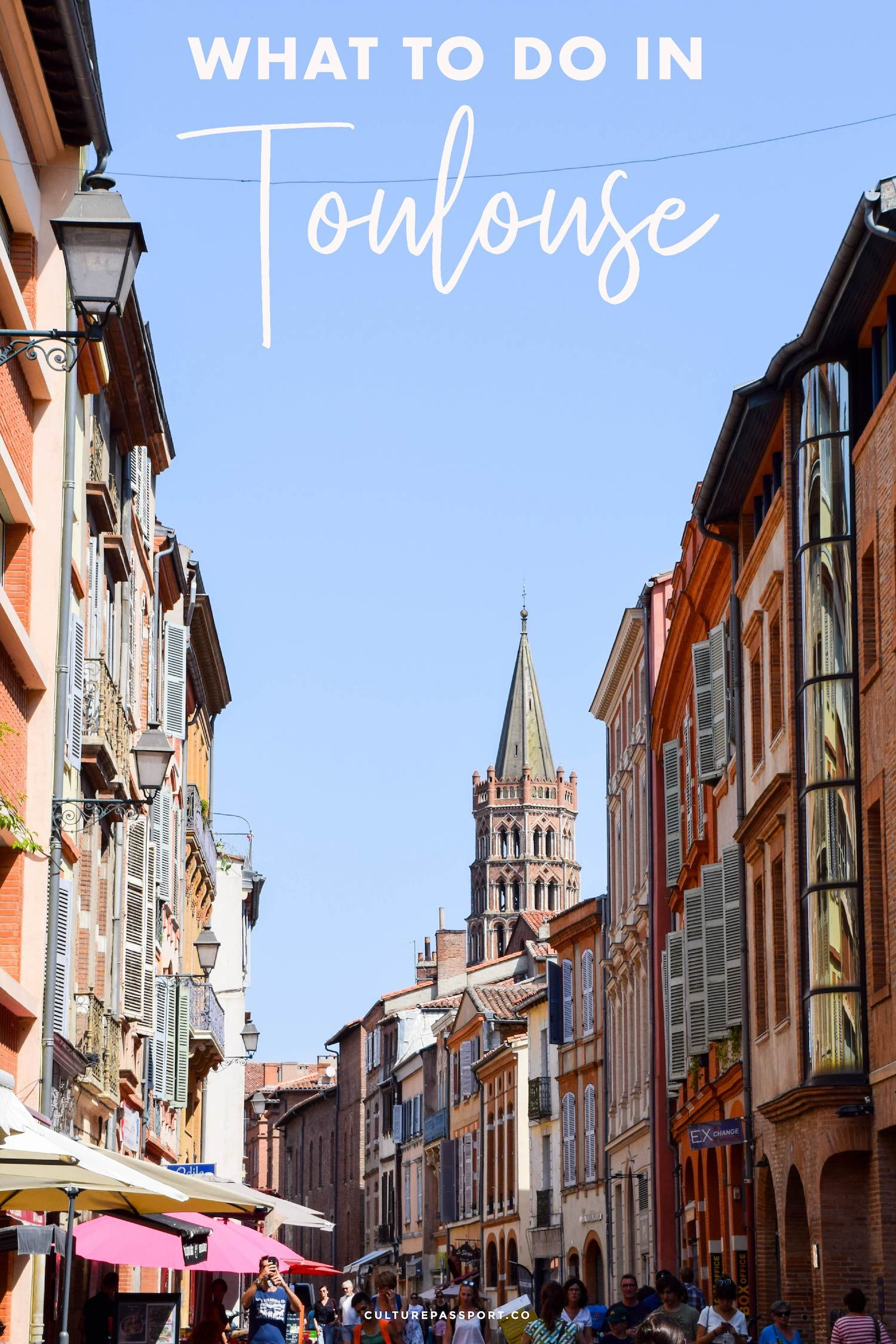 10 Best Things To Do In Toulouse France Europe Travel France