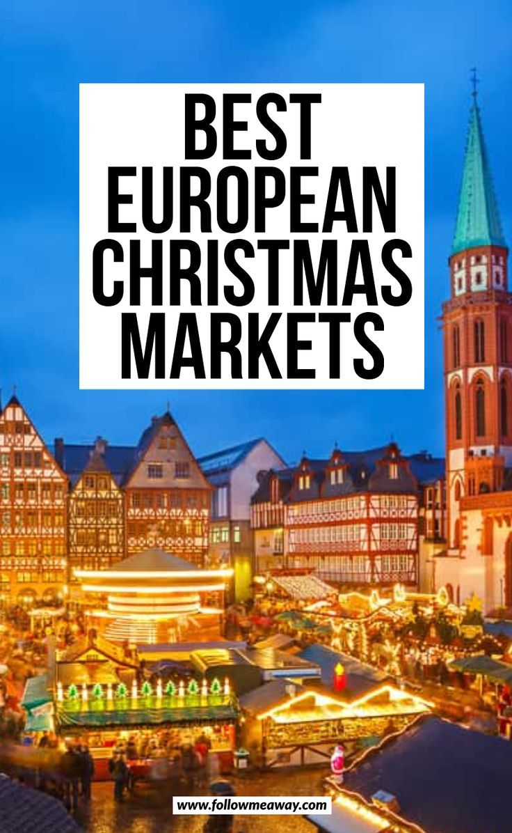 15 Festive Christmas Markets In Europe You Must See In