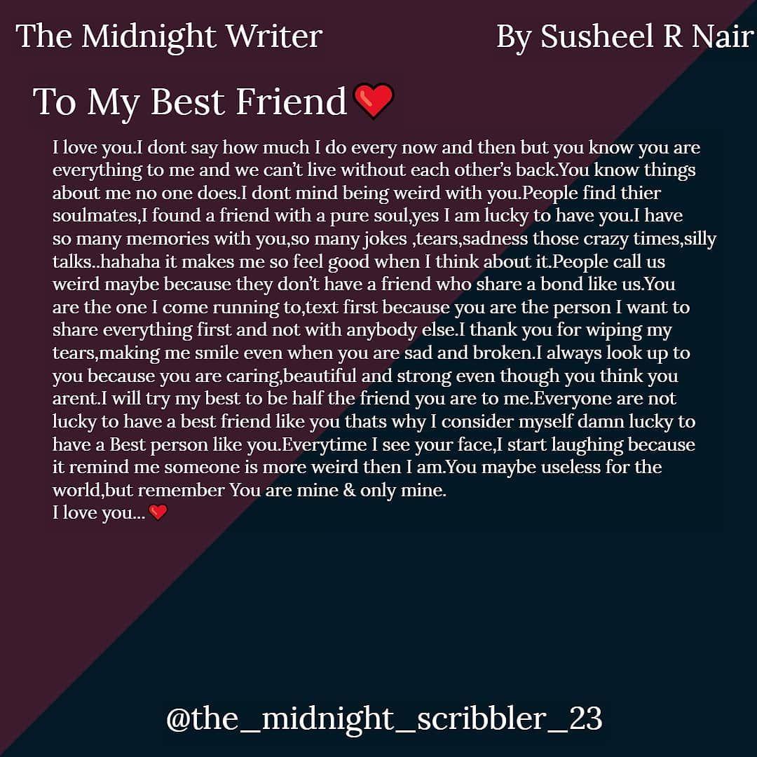 "The Midnight Writer™ on Instagram ""Dear Best Friend, you"