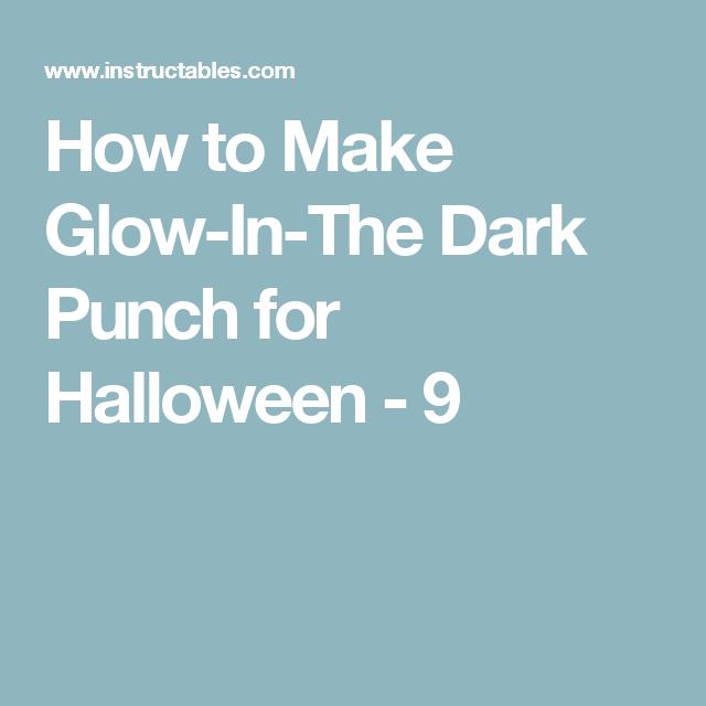 How to Make GlowInThe Dark Punch for Halloween Dark
