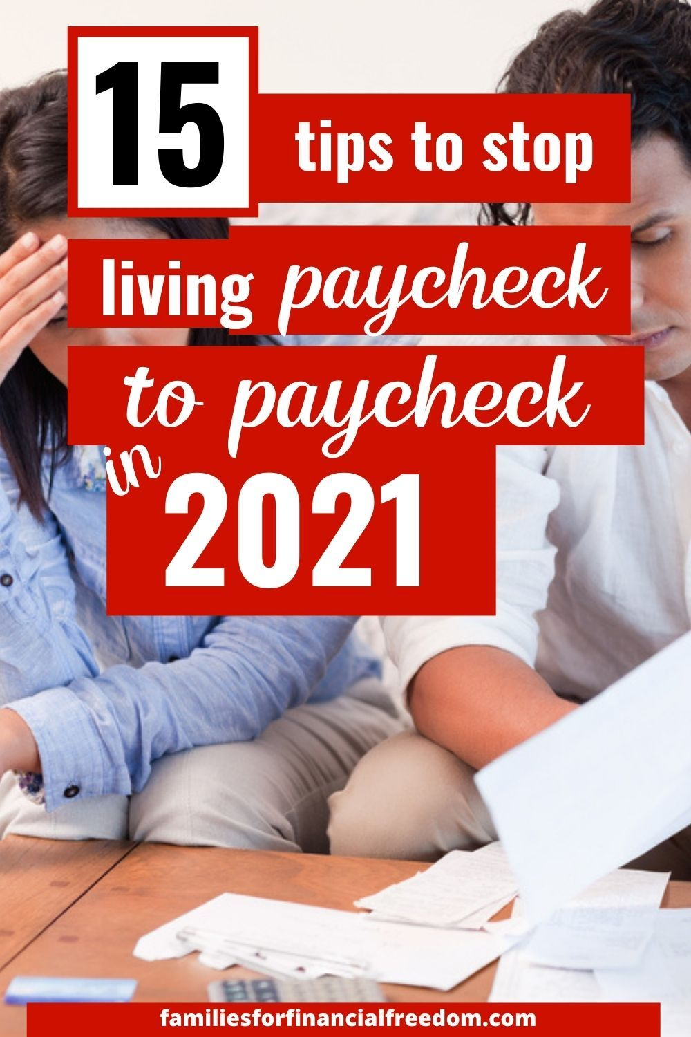 15 Tips To Stop Living Paycheck To Paycheck In 2021 Money Saving Tips Saving Money Budgeting Tips