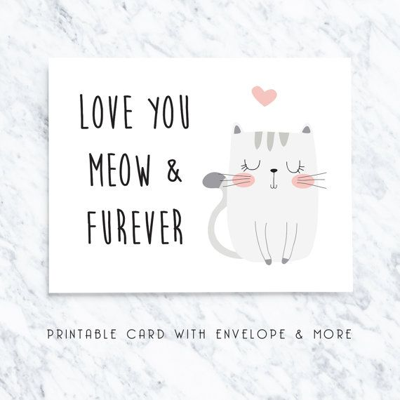 Printable cat card, digital cat card, love you cat card, funny - anniversary printable cards