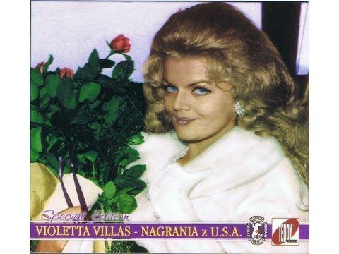Violetta Villas Nagrania Z U S A Cala Plyta Piosenkarze Muzyka Tatusiowie