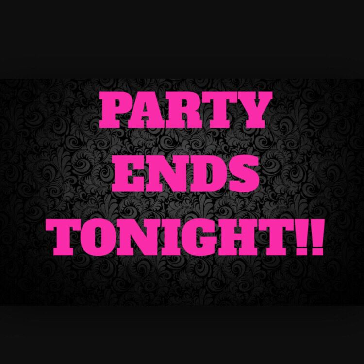 Party Ends Tonight Pure Romance Party Mary Kay Online Party Thirty One Business