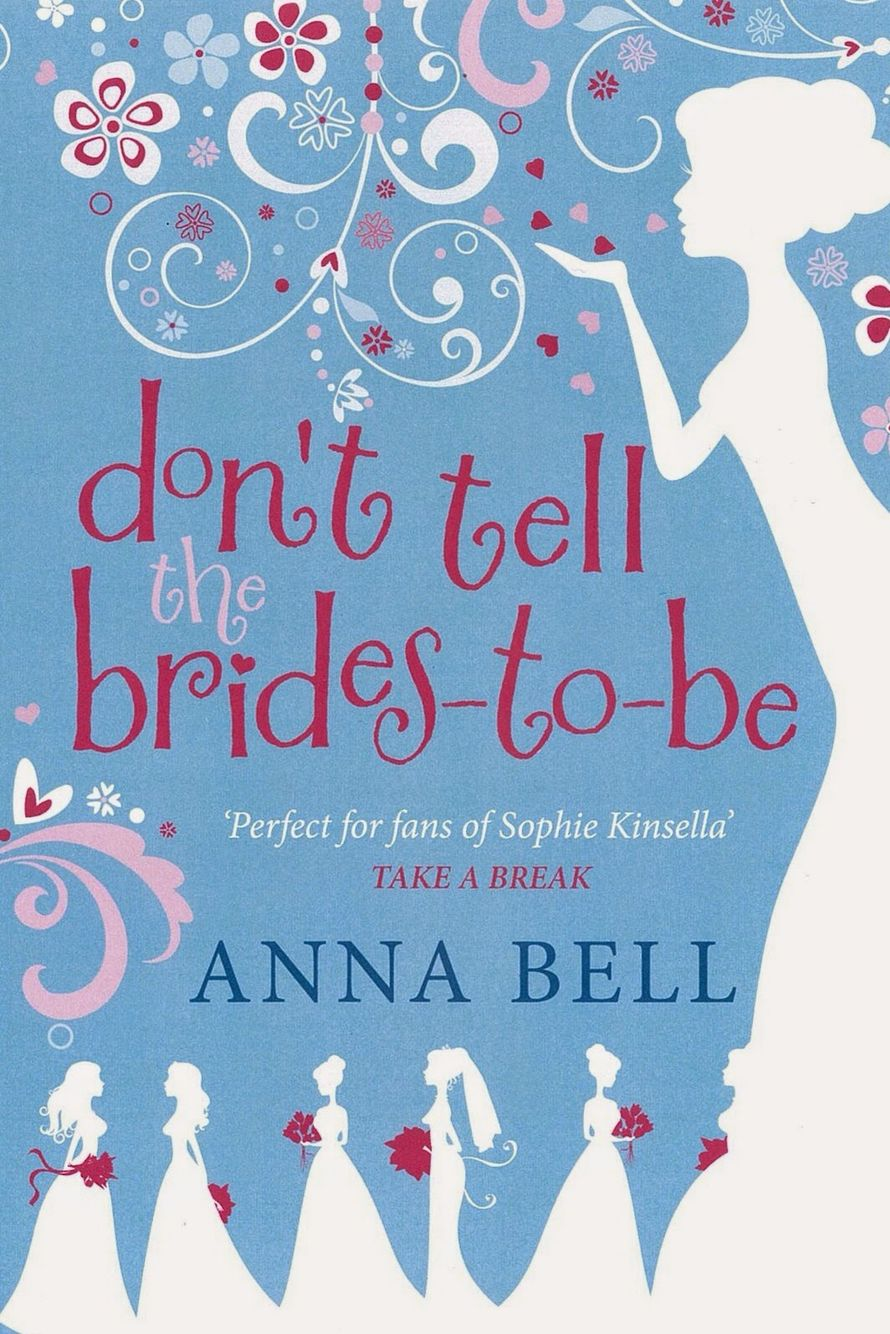 Don't Tell the Brides To-Be