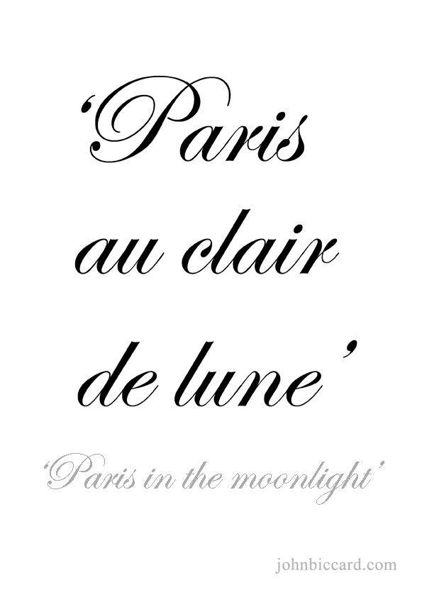 Paris In The Moonlight Schone Sachen Lebensweisheiten Franzosische Zitate Franzosisch